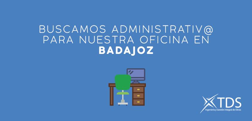 Buscamos administrativo para Badajoz